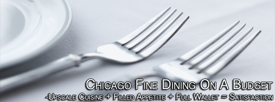 Chicago Fine Dining On A Budget